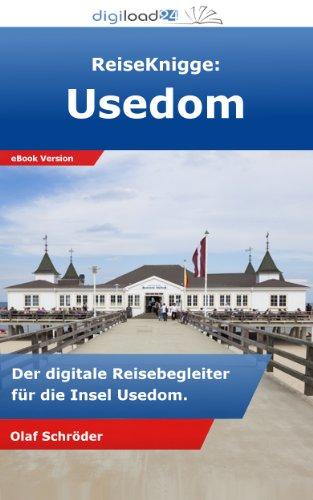 ReiseKnigge: Usedom - Der digitale Reisebegleiter für die Insel Usedom.